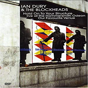 Ian Dury & The Blockheads: Hold Onto Your Structure - Live at the Hammersmith Odeon... Our Favorite