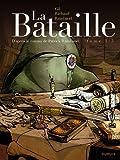 La bataille, tome 1 par Richaud