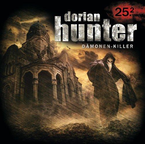 Dorian Hunter (25.2) Die Masken des Dr. Faustus – Hassfurt (Zaubermond Audio)