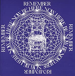 "Cover of ""Remember, Be Here Now"""