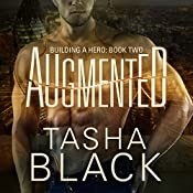 Augmented: Building a Hero, Book 2 | [Tasha Black]