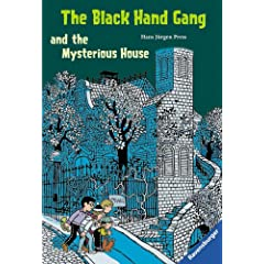 The Black Hand Gang and the Mysterious House. Englische Ausgabe mit vielen Vokabeln