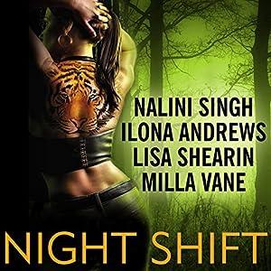Night Shift   [Ilona Andrews, Lisa Shearin, Nalini Singh, Milla Vane]