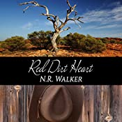 Red Dirt Heart: Red Dirt, Book 1 | [N.R. Walker]