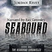 Seabound: Seabound Chronicles, Book 1 | [Jordan Rivet]