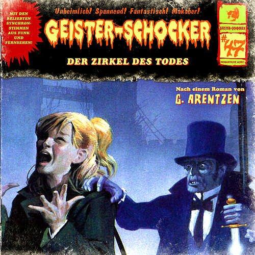 Geister-Schocker (47) Der Zirkel des Todes (Romantruhe Audio)