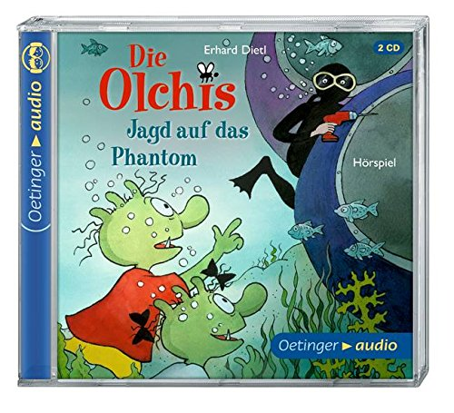 Die Olchis - Jagd auf das Phantom - Oetinger Audio 2015