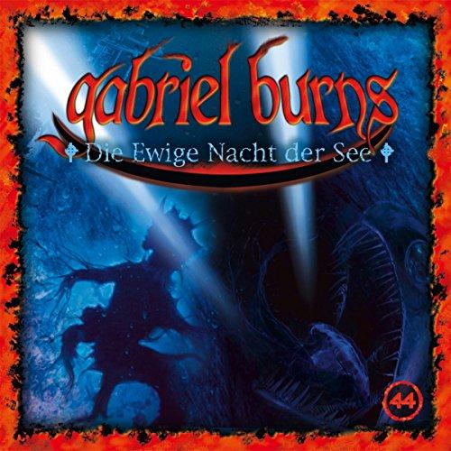 Gabriel Burns (44) Die ewige Nacht der See (Decission)