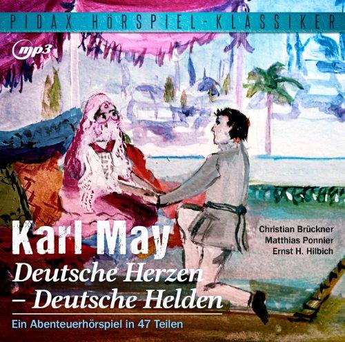 Karl May - Deutsche Herzen - Deutsche Helden (pidax)