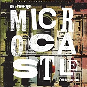 Deerhunter - Microcastle