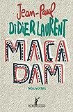 Macadam par Didierlaurent