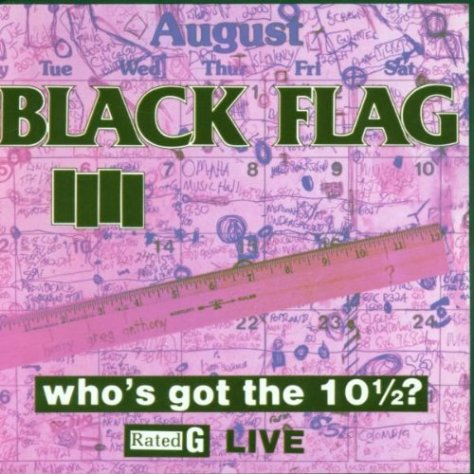 Black Flag-Whos Got The 10 1-2-CD-FLAC-1986-DeVOiD Download