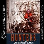 Hunters | Chet Williamson