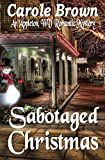 Sabotaged Christmas (An Appleton, WV Romantic Mystery Book 1)
