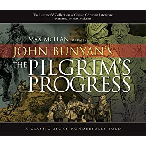 The Pilgrim's Progress (Listener's Collection of Classic Christian Literature)