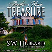 Another Man's Treasure: Palmyrton Estate Sale, Book 1 | [S.W. Hubbard]
