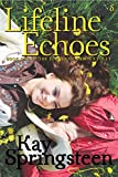Lifeline Echoes (The Echoes of Orson's Folly Book 1)