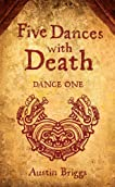 Five Dances with Death