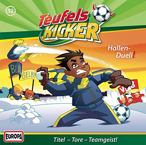 Teufelskicker (52) Hallen-Duell! (Europa)