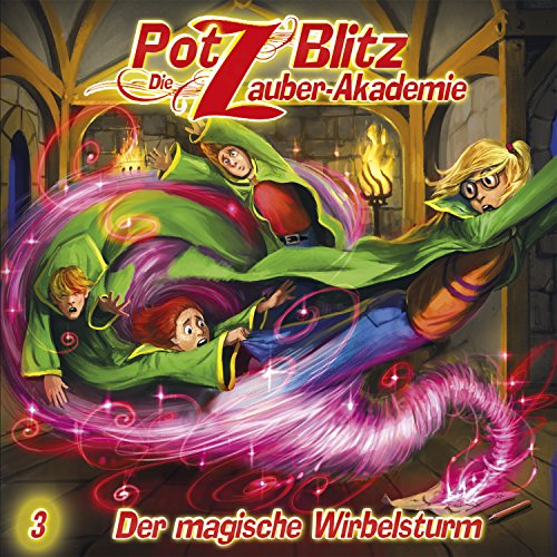 Potz Blitz - Die Zauberakademie (3) Der magische Wirbelsturm - Contendo Media 2015