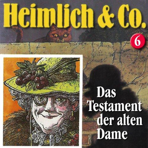 Heimlich & Co (6) Das Testament der alten Dame (highscoremusic)