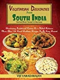 Vegetarian Delicacies From South India (English Edition)[Kindle版]