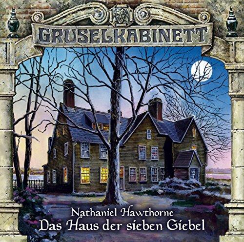 Gruselkabinett (93) Das Haus der sieben Giebel (Titania Medien)