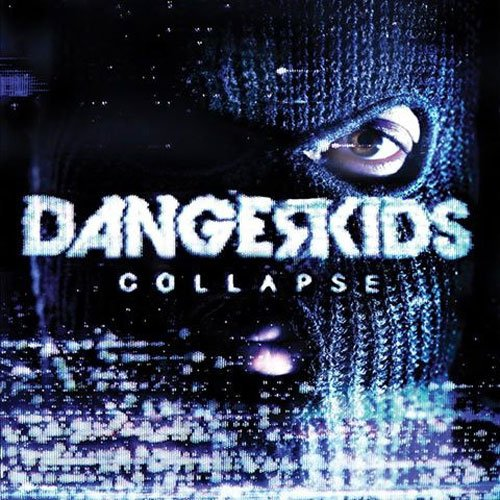 Dangerkids-Collapse-CD-FLAC-2013-FORSAKEN Download