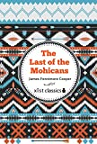 The Last of the Mohicans (Xist Classics)