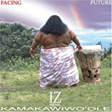 Israel Kamakawiwo'ole Facing the Future