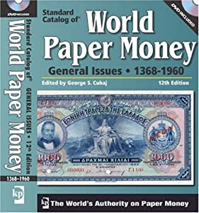 """""""Standard Catalog of"""" World Paper Money, General Issues ..."""
