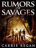 Rumors of Savages