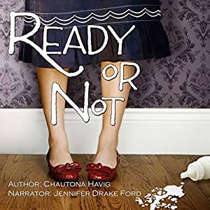 Ready or Not Audio