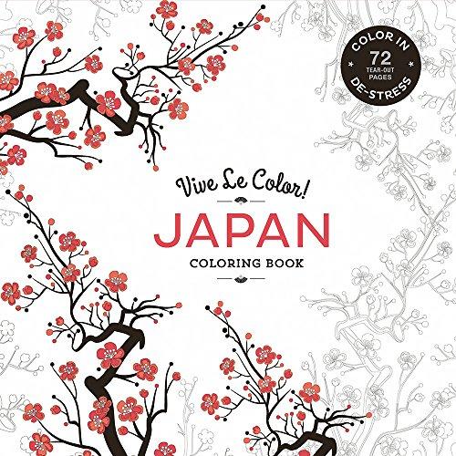 Vive Le Color! Japan (Coloring Book): Color In: De-Stress (72 Tear-Out Pages)