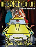 The Spice of Life: Book 1: The Transformation