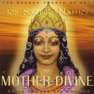 108-Sacred-Names-of-Mother-Divine-Sacred-Chants-of-Devi
