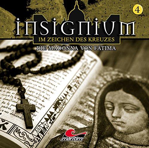 Insignium - Im Zeichen des Kreuzes (4) Die Madonna von Fatima - Maritim 2016