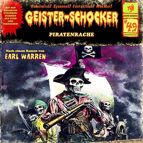 Geister-Schocker (49) Piratenrache (Romantruhe Audio)