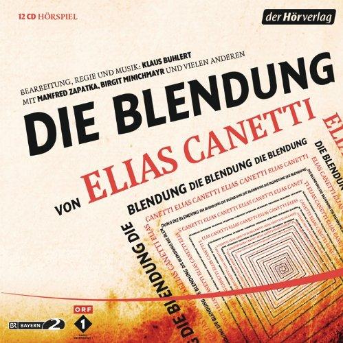 Elias Canettis - Die Blendung (hörverlag)