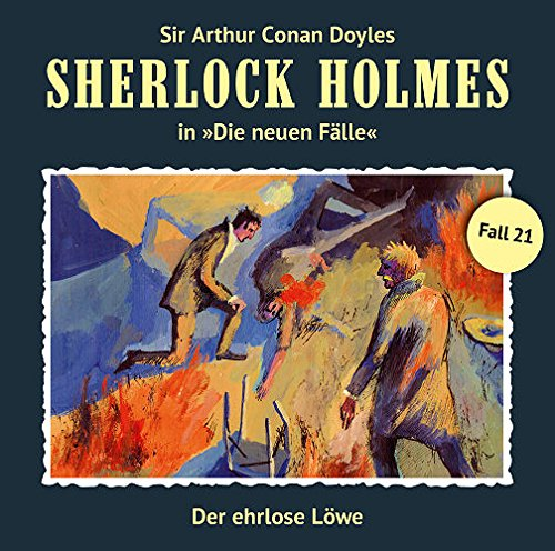 Sherlock Holmes - Die neuen Fälle (21) Der ehrlose Löwe - Romantruhe Audio 2015