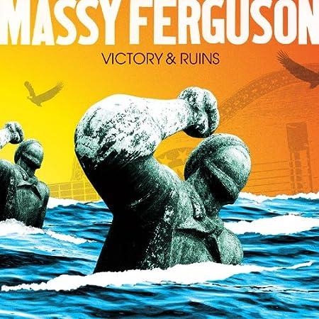 Massy Ferguson. Victory & Ruins. Spark & Shine Records