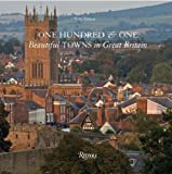 One Hundred & One Beautiful Towns of Great Britain Review