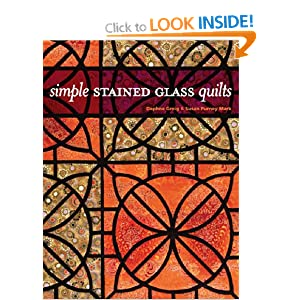 It's Too Easy! Innovative Stained Glass Quilts It's Too Easy! Innovative Stained Glass Quilts
