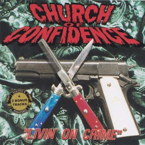 Church Of Confidence-Livin On Crime-CD-FLAC-1999-NBFLAC Download