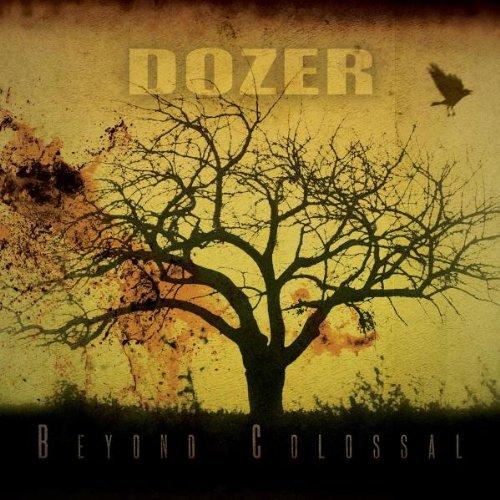 Dozer-Beyond Colossal-(SS087)-CD-FLAC-2008-k4 Download