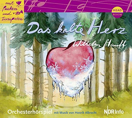 Mit Pauken und Trompeten - Wilhelm Hauff: Das kalte Herz (Headroom)