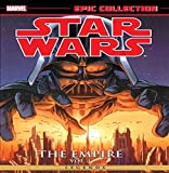 Star Wars Legends Epic Collection: The Empire Volume 1 (Star Wars Legends Epic Collection - the Empire)