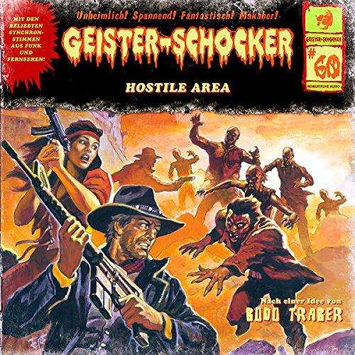 Geister-Schocker (60) Hostile Area - Romantruhe Audio 2016