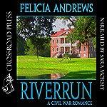 Riverrun | Felicia Andrews