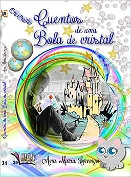 Cuentos de una bola de cristal (Libros Mablaz)<span style=